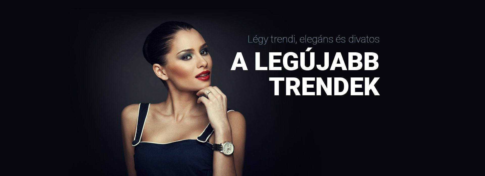 Legújabb trendek